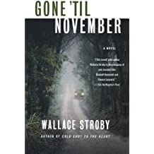 Gone 'til November