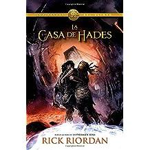 La Casa de Hades (Heroes of Olympus) by Rick Riordan (2014-06-17)