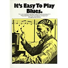 It's Easy to Play Blues: P/V/G