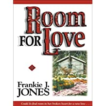 Room for Love by Frankie J. Jones (2001-03-01)