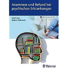 Anamnese und Befund bei psychischen Erkrankungen