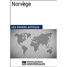 Norvège: Géographie, économie, histoire et politique (French Edition)