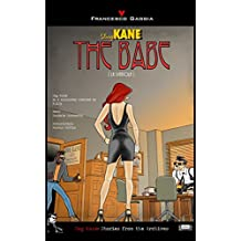 Dog Kane - The Babe (Dog Kane: Stories from the Archives Book 1) (English Edition)