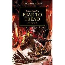 Horus Heresy: Fear to Tread (The Horus Heresy)
