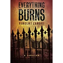 Everything Burns by Zandri, Vincent (2015) Paperback