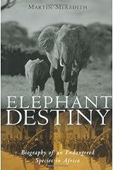 Elephant Destiny Hardcover