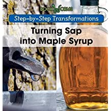 [(Turning SAP Into Maple Syrup)] [By (author) Amy Hayes] published on (August, 2015)