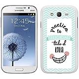 Funda carcasa para Samsung Galaxy Grand NEO Plus diseño ilustración frase practica la felicidad todo el día borde blanco