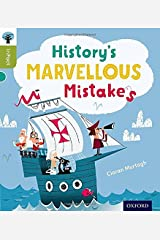Oxford Reading Tree inFact: Level 7: History's Marvellous Mistakes Paperback