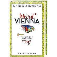 Weird Vienna: A Hilarious City Guide