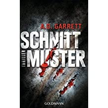 Schnittmuster: Thriller by AD Garrett (2014-05-19)