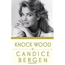 Knock Wood by Candice Bergen (2014-07-01)