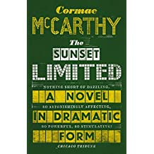 The Sunset Limited: A Novel in Dramatic Form (English Edition)