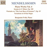 Mendelssohn: Sonata In G Minor / Fantasia, Op. 15 / Variations, Op. 83