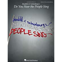 Boublil & Schonberg's Do You Hear the People Sing: Piano / Vocal Selections