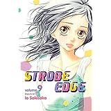 Strobe Edge, Vol. 9 by Io Sakisaka (2014-03-04)
