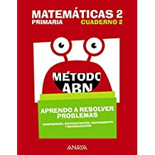 Matemáticas 2. Método ABN. Aprendo a resolver problemas 2.