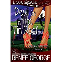 Devil On A Hot Tin Roof (Madder Than Hell Book 2)
