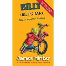 Billy Helps Max: Stealing: Volume 5 (Billy Growing Up)