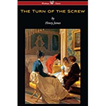 The Turn of the Screw (Wisehouse Classics Edition)
