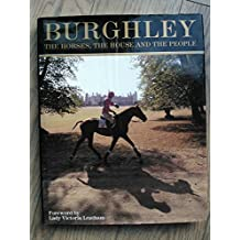 Burghley: The Horses, the House and the People