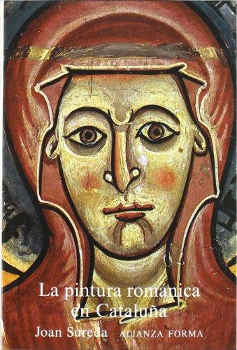 Descargar Libro La pintura románica en Cataluña (Alianza Forma (Af)) de Joan Sureda i Pons
