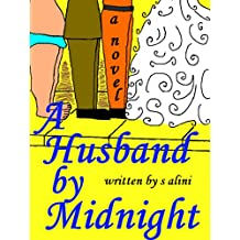 A Husband By Midnight - a funny tale about finding your soulmate in one day (English Edition)