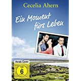 Cecelia Ahern: Ein Moment fürs Leben