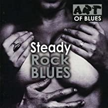 Steady Rock Blues