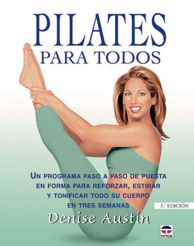 Descargar Libro Pilates para todos de Denise Austin