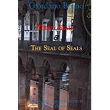 Thirty Seals & The Seal Of Seals (Giordano Bruno Collected Works Book 4) (English Edition)