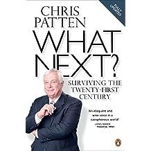 What Next?: Surviving the Twenty-first Century