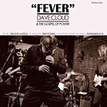 Fever by Dave Cloud & The Gospel of Power