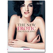 The New Erotic Photography: v. 1 by Hanson, Dian, Kroll, Eric (2013) Hardcover