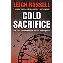 Cold Sacrifice (DS Ian Peterson Murder Investigation Book 1)