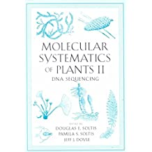 [(Molecular Systematics of Plants: DNA Sequencing v. 2 : DNA Sequencing)] [By (author) Pamela S. Soltis ] published on (October, 1999)
