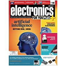 Electronics for You, June 2017: June 2017