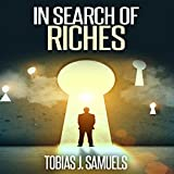 In Search of Riches
