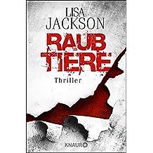 Raubtiere: Thriller (Ein Fall für Alvarez und Pescoli)