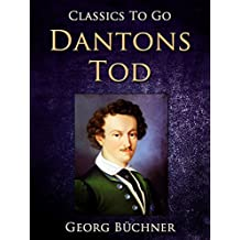 Dantons Tod (Classics To Go) (German Edition)