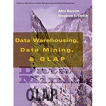 Data Warehousing, Data Mining, and OLAP (Data Warehousing/Data Management) by Alex Berson (1997-11-05)