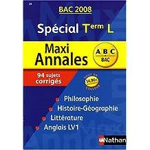 Maxi Annales Spécial Tle L : Sujets corrigés