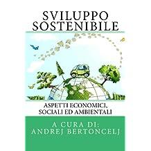 Sviluppo Sostenibile: Aspetti economici, sociali ed ambientali (Business Systems)
