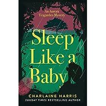Sleep Like a Baby (Aurora Teagarden Mysteries Book 10)