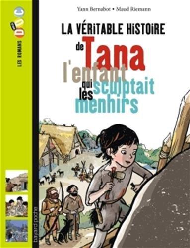 Descargar Libro Tana l'enfant qui sculptait les menhirs de Yann Bernabot