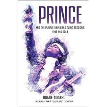 PRINCE & THE PURPLE RAIN ERA S