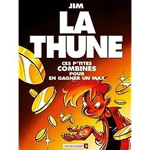 La Thune (Jim)