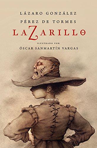 Descargar Libro Libro Lazarillo Z (edición ilustrada) (DIVERSOS) de Lázaro González Pérez de Tormes