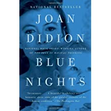 Blue Nights by Joan Didion (2012-05-29)
