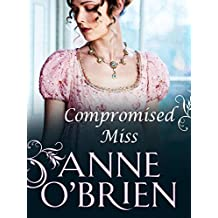 Compromised Miss (Mills & Boon M&B) (Mills & Boon Historical)